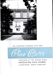 Page 5, 1951 Edition, Lincolnton High School - Pine Burr Yearbook (Lincolnton, NC) online yearbook collection