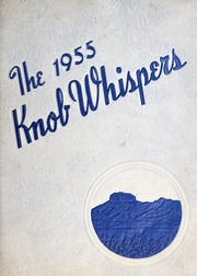 Pilot Mountain High School - Knob Whispers (Pilot Mountain, NC) online yearbook collection, 1955 Edition, Page 1