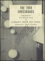 Page 5, 1959 Edition, Albemarle High School - Crossroads Yearbook (Albemarle, NC) online yearbook collection