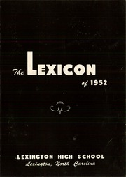 Page 7, 1952 Edition, Lexington High School - Lexicon Yearbook (Lexington, NC) online yearbook collection
