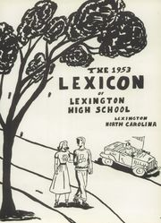 Page 7, 1953 Edition, Lexington High School - Lexicon Yearbook (Lexington, NC) online yearbook collection