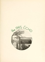 Page 5, 1945 Edition, Greensboro College - Echo Yearbook (Greensboro, NC) online yearbook collection