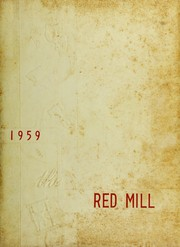 1959 Edition, Red Springs High School - Red Mill Yearbook (Red Springs, NC)