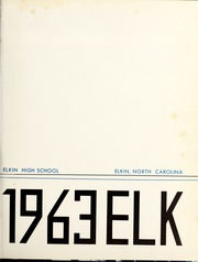Page 5, 1963 Edition, Elkin High School - Elk Yearbook (Elkin, NC) online yearbook collection