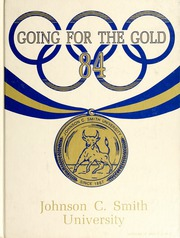 1984 Edition, Johnson C Smith University - Golden Bull Yearbook (Charlotte, NC)