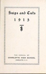 Page 7, 1915 Edition, Central High School - Snips and Cuts Yearbook (Charlotte, NC) online yearbook collection