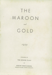 Page 5, 1953 Edition, Atkins High School - Maroon and Gold Yearbook (Winston Salem, NC) online yearbook collection