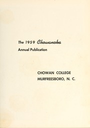 Page 7, 1959 Edition, Chowan College - Chowanoka Yearbook (Murfreesboro, NC) online yearbook collection
