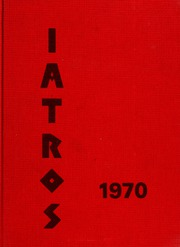 Page 1, 1970 Edition, SUNY Downstate Medical Center - Iatros Yearbook (Brooklyn, NY) online yearbook collection