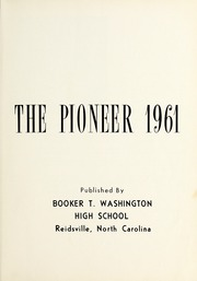 Page 5, 1961 Edition, Booker T Washington High School - Pioneer Yearbook (Reidsville, NC) online yearbook collection
