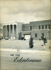 1958 Edition, Edenton High School - Edentonian Yearbook (Edenton, NC)