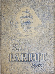 1947 Edition, China Grove High School - Parrot Yearbook (China Grove, NC)