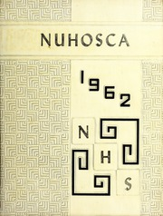 1962 Edition, New Hope High School - Nuhosca Yearbook (Goldsboro, NC)