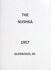 Page 3, 1957 Edition, Glenwood High School - Nushka Yearbook (Glenwood, NC) online yearbook collection