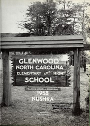 Page 5, 1958 Edition, Glenwood High School - Nushka Yearbook (Glenwood, NC) online yearbook collection