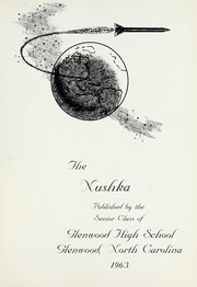 Page 5, 1963 Edition, Glenwood High School - Nushka Yearbook (Glenwood, NC) online yearbook collection