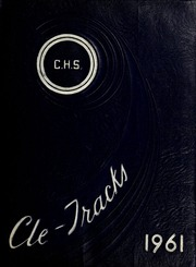 Page 1, 1961 Edition, Cleveland High School - Cle Tracks Yearbook (Clayton, NC) online yearbook collection