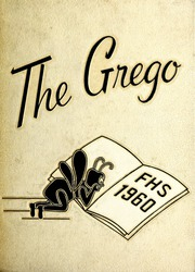 1960 Edition, Fremont High School - Grego Yearbook (Fremont, NC)