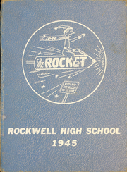 Page 1, 1945 Edition, Rockwell High School - Rocket Yearbook (Rockwell, NC) online yearbook collection