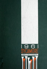 Page 1, 1961 Edition, Indiana State University - Sycamore Yearbook (Terre Haute, IN) online yearbook collection
