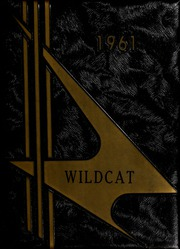 1961 Edition, Walnut Cove High School - Wildcat Yearbook (Walnut Cove, NC)