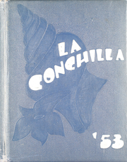 Page 1, 1953 Edition, Coachella Valley Union High School - La Conchilla Yearbook (Coachella, CA) online yearbook collection