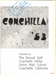 Page 7, 1953 Edition, Coachella Valley Union High School - La Conchilla Yearbook (Coachella, CA) online yearbook collection
