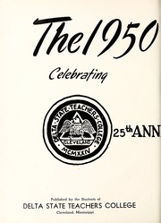 Page 6, 1950 Edition, Delta State University - Broom Yearbook (Cleveland, MS) online yearbook collection