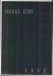 1952 Edition, Colfax High School - Echoes Yearbook (Colfax, NC)