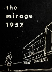 1957 Edition, Trinity University - Mirage Yearbook (San Antonio, TX)