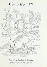 Page 5, 1974 Edition, Cape Fear Community College - Bridge (Wilmington, NC) online yearbook collection