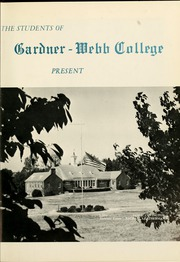 Page 5, 1965 Edition, Gardner Webb University - Web Yearbook (Boiling Springs, NC) online yearbook collection
