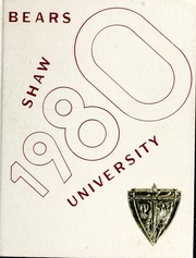 1980 Edition, Shaw University - Bear Yearbook (Raleigh, NC)