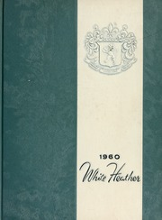 1960 Edition, Flora Macdonald College - White Heather Yearbook (Red Springs, NC)