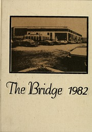 Cleveland Community College - Bridge Yearbook (Shelby, NC) online yearbook collection, 1982 Edition, Page 1