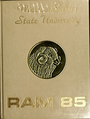 1985 Edition, Winston Salem State University - Ram Yearbook (Winston Salem, NC)