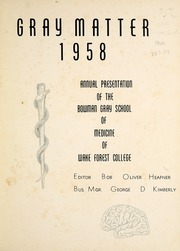 Page 5, 1958 Edition, Wake Forest School of Medicine - Gray Matter Yearbook (Winston Salem, NC) online yearbook collection