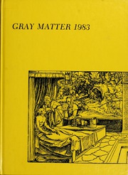 1983 Edition, Wake Forest School of Medicine - Gray Matter Yearbook (Winston Salem, NC)
