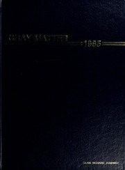 1985 Edition, Wake Forest School of Medicine - Gray Matter Yearbook (Winston Salem, NC)