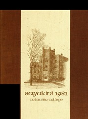Catawba College - Sayakini / Swastika Yearbook (Salisbury, NC) online yearbook collection, 1981 Edition, Page 1