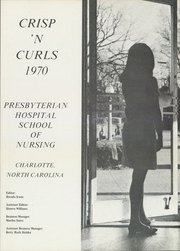 Page 5, 1970 Edition, Presbyterian Hospital School of Nursing - Crisp N Curls Yearbook (Charlotte, NC) online yearbook collection