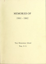 1962 Edition, Troy Junior High School - Trojan Yearbook (Troy, NC)