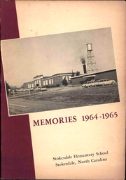 Page 1, 1965 Edition, Stokesdale Elementary School - Memories Yearbook (Stokesdale, NC) online yearbook collection