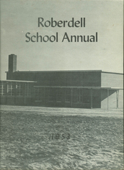1953 Edition, Roberdell Elementary School - Annual Yearbook (Rockingham, NC)