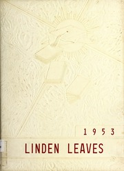 1953 Edition, Linwood High School - Linden Leaves Yearbook (Linwood, NC)