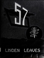 1957 Edition, Linwood High School - Linden Leaves Yearbook (Linwood, NC)