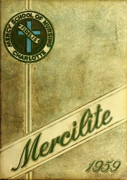 Page 1, 1959 Edition, Mercy School of Nursing - Mercilite Yearbook (Charlotte, NC) online yearbook collection