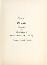 Page 5, 1964 Edition, Mercy School of Nursing - Mercilite Yearbook (Charlotte, NC) online yearbook collection