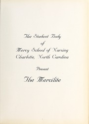 Page 5, 1965 Edition, Mercy School of Nursing - Mercilite Yearbook (Charlotte, NC) online yearbook collection