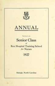 Page 5, 1927 Edition, Rex Hospital School of Nursing - Nightingale Yearbook (Raleigh, NC) online yearbook collection
